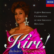 Kiri! A 50th Birthday Celebration of her Greatest Hits Live Songs