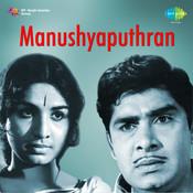 Manushya Puthran Songs