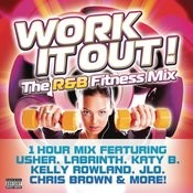 Work It Out! The R&B Fitness Mix Songs