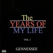 The Years Of My Life, Vol.1 (Parental Advisory) Songs