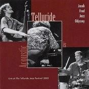 Telluride Is Acoustic Songs