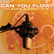 Can You Flow? To Rap's Biggest Hits, Vol.1 Songs