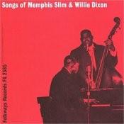 Songs Of Memphis Slim & Willie Dixon Songs