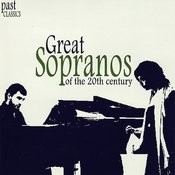 Great Sopranos Of The 20th Century Songs