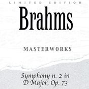 Johannes Brahms: Symphony N. 2 In D Major Op. 73 Songs