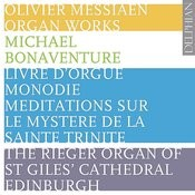 Messiaen: Organ Works Songs