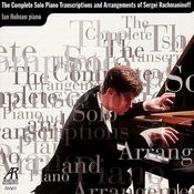 The Complete Solo Piano Transcriptions and Arrangements of Sergei Rachmaninoff Songs