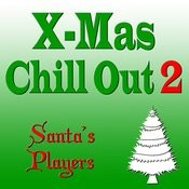 X-Mas Chill Out 2 Songs