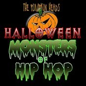 Halloween Monsters Of Hip Hop Songs