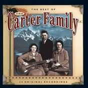 The Very Best Of The Carter Family Songs