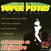 Super Pistas: A La Manera De Alejandro Songs