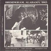 Lest We Forget, Vol. 2: Birmingham, Alabama, 1963 - Mass Meeting Songs
