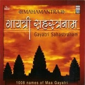 Gayatri Sahastranaam Songs