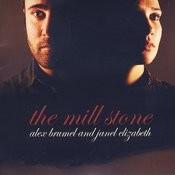 The Mill Stone Songs