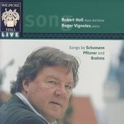 Wigmore Hall Live - Songs By Schumann, Pfitzner, And Brahms Songs