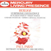 Berlioz: Symphonie fantastique; Hungarian March; Trojan March, etc. Songs