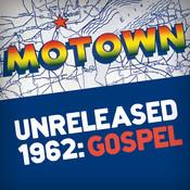 Motown Unreleased 1962: Gospel Songs