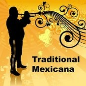 Traditional Mexicana Songs
