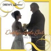 Daddy's Little Girl: Wedding Songs Songs