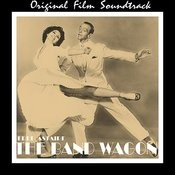 The Band Wagon (Original Film Soundtrack) Songs