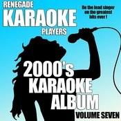 2000's Karaoke Album Volume Seven Songs