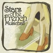 Stars Of The French Musichall Songs