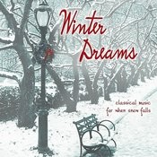 Winter Dreams: Classical Music For When Snow Falls Songs