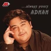 Always Yours Adnan Songs