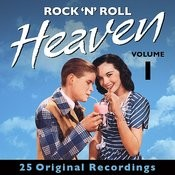 Rock 'n' Roll Heaven - Volume 1 (Digitally Remastered) Songs