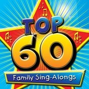 Top 60 Family Sing-Alongs Songs