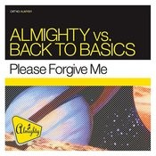 Please Forgive Me (Almighty 12