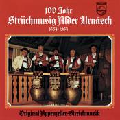 100 Johr Striichmusig Alder, Urnäsch (1884 - 1984) Songs
