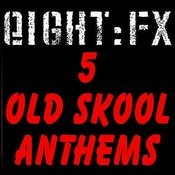 5 Old Skool Anthems Songs