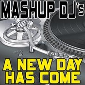A New Day Has Come (Original Radio Mix) [Re-Mix Tool] Song
