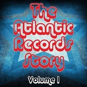 The Atlantic Records Story Volume 1 Songs