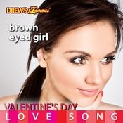 Valentine's Day Love Song: Brown Eyed Girl Songs