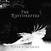 Raven In The Grave (Deluxe) Songs
