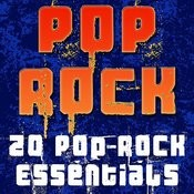 Pop Rock (20 Pop-Rock Essentials) Songs