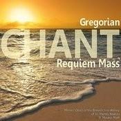 Gregorian Chant - Requiem Mass Songs