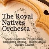 The Royal Natives Orchesta Songs