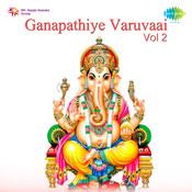 Ganapathiye Varuvaai 2 Tamil Dev Songs