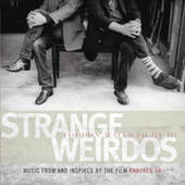 Strange Weirdos: Music From And Inspired By The Film Knocked Up Songs