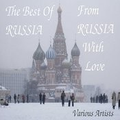 The Best Of Russia - From Russia With Love Songs