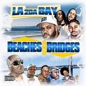 Beaches & Bridges, Vol. 1 : La 2 Da Bay Songs