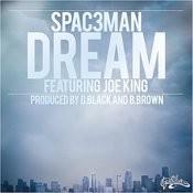 Dream Ft. Joe King Song