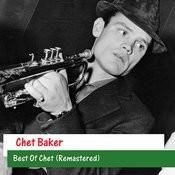 Best Of Chet (Remastered) Songs