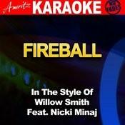 Fireball (In The Style Of Willow Smith Feat. Nicki Minaj) Songs