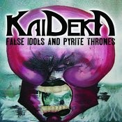 False Idols And Pyrite Thrones Songs
