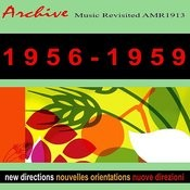 New Directions Nouvelles Orientations Novos Rumos 1956-1959 Songs