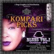 Kompari Picks The Blues Vol. 1 (Christmas Epk) Songs